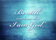 Bible Mixed Media Metal Prints - Be Still and Know Metal Print by Shevon Johnson