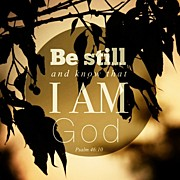Beauty Posters - ✨be Still And Know That I Am God Poster by Traci Beeson