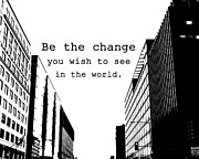 Gandhi Prints - Be the Change Print by Marianne Beukema