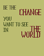 Motivating Framed Prints - Be the Change Framed Print by Nomad Art And  Design