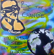 Affirmation Posters - Be The Change Poster by Tony B Conscious