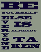 Inspire Posters - Be Yourself Poster by Nomad Art And  Design
