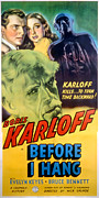 Keyes Posters - Before I Hang, Boris Karloff, Bruce Poster by Everett