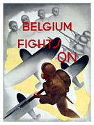 Bayonet Prints - Belgium Fights On Print by War Is Hell Store