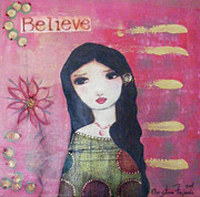 Luna Mixed Media Prints - Believe Print by Christina Fajardo