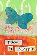 Believe In Yourself Print by Linda Woods