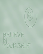 Positive Attitude Digital Art Metal Prints - Believe in Yourself Metal Print by Nomad Art And  Design