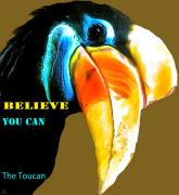 Believe Digital Art - Believe Toucan by Debra     Vatalaro