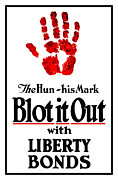 Political Propaganda Mixed Media Framed Prints - Blot It Out With Liberty Bonds Framed Print by War Is Hell Store
