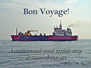 Mother Nature Photos - Bon Voyage Greeting Card - Enjoy Your Cruise by Mother Nature