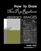 How to Draw NeoPopRealism Abstract Images - Book by Nadia Russ