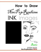 How to Draw NeoPopRealism Ink Images Basics - Book by Nadia Russ