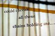 Chains Posters - Break These Chains Poster by Jennifer  Diaz