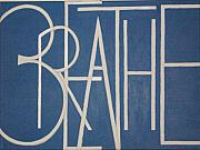 Word Art Originals - Breathe by Laurinda Stanton