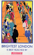 Vintage Posters Posters - Brightest London is Best Reached by Underground Poster by Horace Taylor