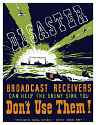 Radio Mixed Media Framed Prints - Broadcast Receivers Can Help The Enemy Sink You Framed Print by War Is Hell Store