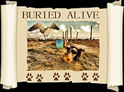 Dogs Mixed Media - Buried Alive by Tisha McGee