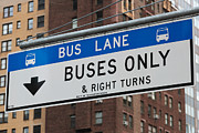 Traffic Sign Photos - Buses Only I by Clarence Holmes