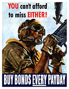 War Propaganda Framed Prints - Buy Bonds Every Payday Framed Print by War Is Hell Store