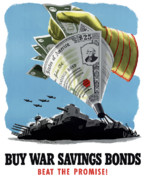 United States Government Posters - Buy War Savings Bonds Poster by War Is Hell Store
