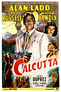1947 Movies Posters - Calcutta, Alan Ladd, Gail Russell Poster by Everett