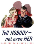 Wwii Digital Art Prints - Careless Talk Costs Lives Print by War Is Hell Store