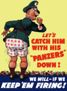 Patriotic Art Prints - Catch Him With His Panzers Down Print by War Is Hell Store