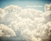 Inspirational Saying Prints - Chase the Sun Print by Lisa Russo