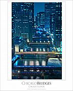 Bridge Posters - Chicago Bridges Poster Poster by Steve Gadomski