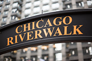 Riverwalk Photo Prints - Chicago Riverwalk Sign Print by Paul Velgos