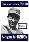 Ww11 Digital Art Framed Prints - Chinese This Man Is Your Friend Framed Print by War Is Hell Store