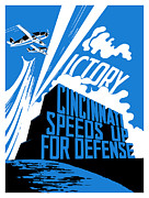 Military Production Posters - Cincinnati Speeds Up For Defense Poster by War Is Hell Store