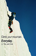 Ronnie Glover Art - Climb your mountain. Everyday. by Ronnie Glover