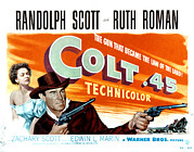 Colt 45 Prints - Colt .45, Ruth Roman, Randolph Scott Print by Everett