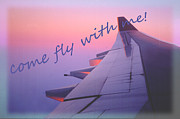 Come With Me Posters - Come Fly With Me Poster by Nareeta Martin