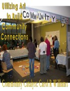 Gathering Sculptures - Community Art Project by Carol Rashawnna Williams