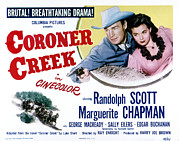 Posth Photos - Coroner Creek, Randolph Scott by Everett