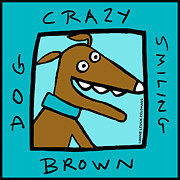 Humor Painting Prints - Crazy Smiling Brown Dog Print by Anne Leuck Feldhaus