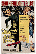 1950s Poster Art Framed Prints - Creature With The Atom Brain, Center Framed Print by Everett