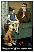 British Propaganda Prints - Daddy What Did You Do In The Great War Print by War Is Hell Store