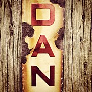 Signage Photos - Dan Lives Here! #dan #danger #signage by Robert Campbell