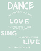Encouragement Posters - Dance Like Nobodys Watching - Blue Poster by Nomad Art And  Design