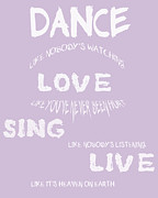 Positive Attitude Posters - Dance Like Nobodys Watching - Lilac Poster by Nomad Art And  Design
