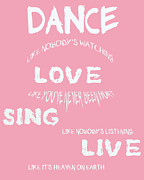 Positive Attitude Posters - Dance Like Nobodys Watching Poster by Nomad Art And  Design