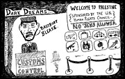 Laughzilla Drawings - Dark Dream of Palestine by Yasha Harari