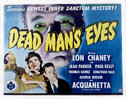Kelly Photo Prints - Dead Mans Eyes, Lon Chaney Jr., Jean Print by Everett