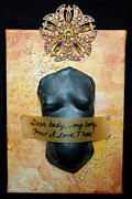 Positive Affirmation Mixed Media Prints - Dear Body Print by Paula Brett