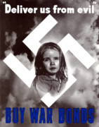 Wwii Propaganda Metal Prints - Deliver Us From Evil Metal Print by War Is Hell Store
