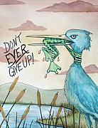 Green Frog Prints - Do Not Ever Give Up Print by Joey Nash