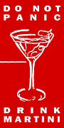 Proverbs Prints - Do Not Panic - Drink Martini - Red Print by Wingsdomain Art and Photography